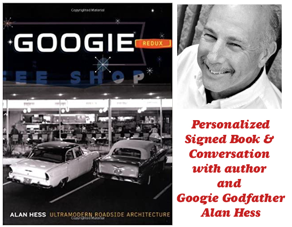 Googie Redux with Alan Hess, Signed Book & Zoom Convo